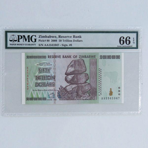 50 Trillion Dollars 2008 P 90 Pmg 66